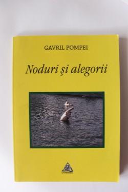 Gavril Pompei - Noduri si alegorii