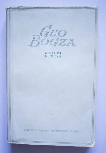 Geo Bogza - Scrieri in proza I