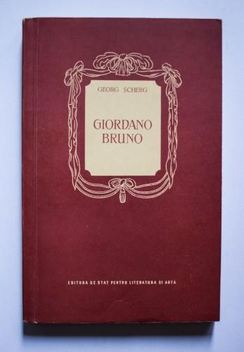 Georg Scherg - Giordano Bruno (tragedie in 5 acte)