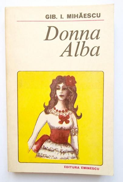 Gib. I. Mihaescu - Donna Alba