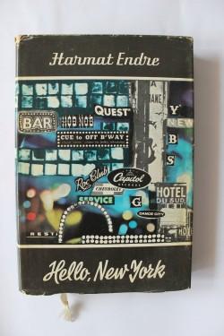 Harmat Endre - Hello, New York (editie hardcover)