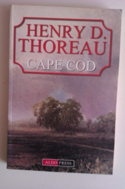 Henry D. Thoreau - Cape code