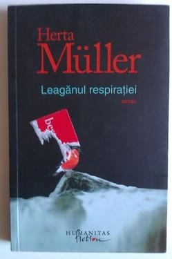 Herta Muller - Leaganul respiratiei (cu autograf)