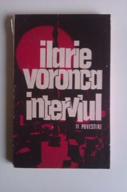 Ilarie Voronca - Interviul. 11 povestiri