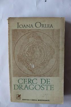 Ioana Orlea - Cerc de dragoste