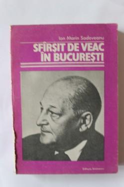 Ion Marin Sadoveanu - Sfarsit de veac in Bucuresti