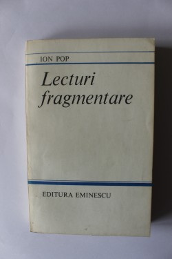 Ion Pop - Lecturi fragmentare