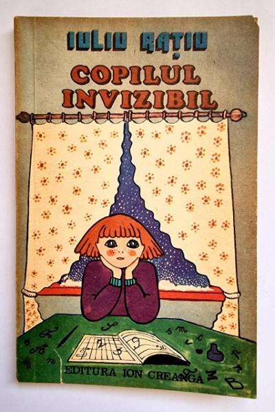 Iuliu Ratiu - Copilul invizibil (schite)