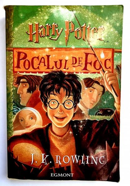 J. K. Rowling - Harry Potter si Pocalul de Foc
