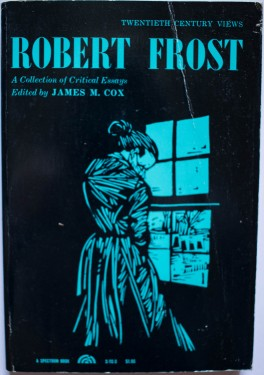 Poze James M. Cox (ed.) - Robert Frost. A collection of critical essays