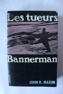 John R. Maxim - Les tueurs Bannerman