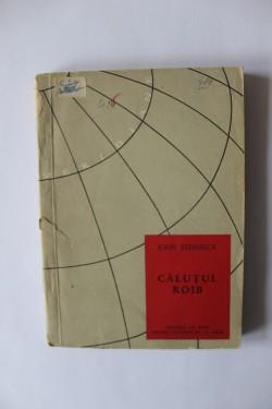 John Steinbeck - Calutul roib