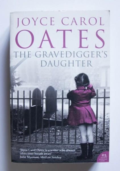 Joyce Carol Oates - The Gravedigger's Daughter