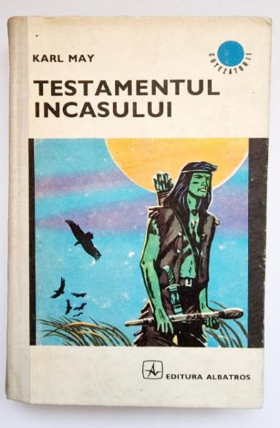 Karl May - Testamentul incasului (editie hardcover)
