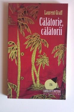 Laurent Graff - Calatorie, calatorii