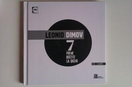 Leonid Dimov - 7 poeme rostite la radio (contine CD) (editie hardcover)