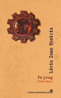 Liviu Ioan Stoiciu - Pe prag (Vale-Deal)