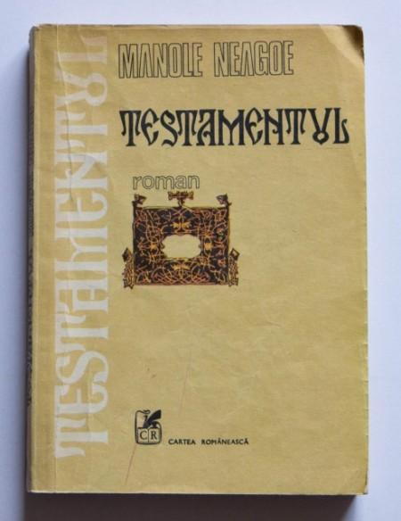 Manole Neagoe - Testamentul