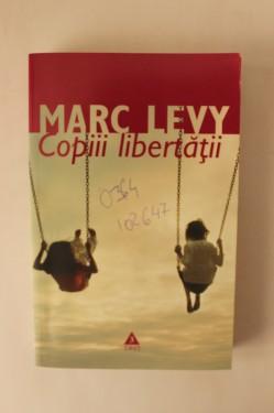 Marc Levy - Copiii libertatii
