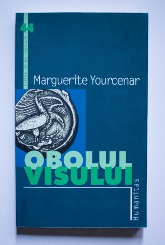 Marguerite Yourcenar - Obolul visului