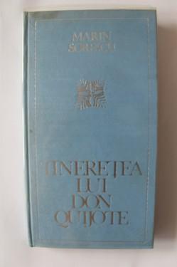 Marin Sorescu - Tineretea lui Don Quijote (editie hardcover)