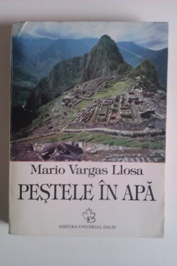Mario Vargas Llosa - Pestele in apa (format mare)