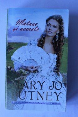 Mary Jo Putney - Matase si secrete