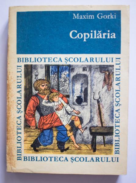 Maxim Gorki - Copilaria