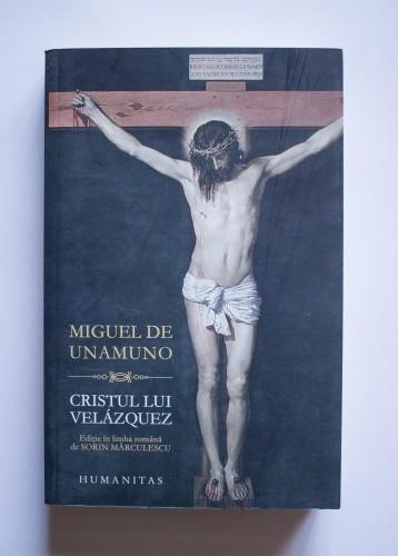 Miguel de Unamuno - Cristul lui Velazquez