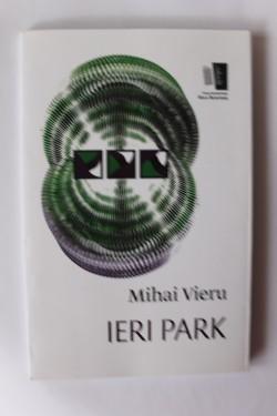 Mihai Vieru - Ieri Park