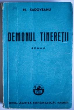 Mihail Sadoveanu - Demonul tineretii