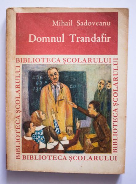 Mihail Sadoveanu - Domnul Trandafir