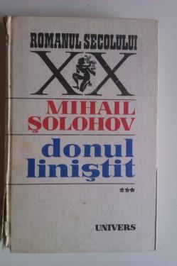 Mihail Solohov - Donul linistit (vol. III, editie hardcover)