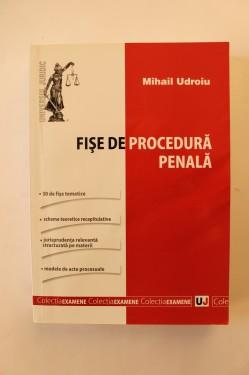 Mihail Udroiu - Fise de procedura penala
