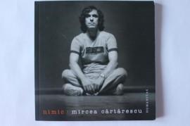 Mircea Cartarescu - Nimic