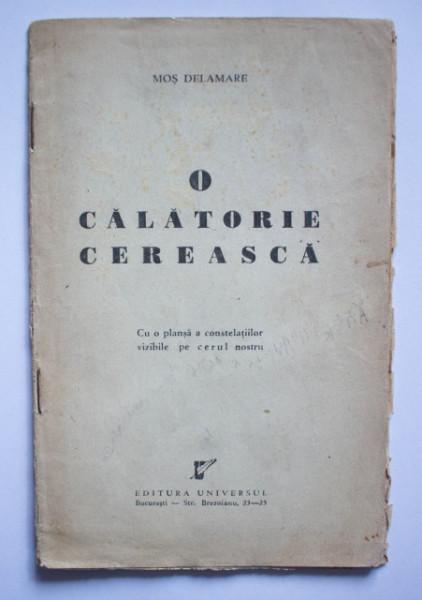 Mos Delamare (Aurel Negulescu) - O calatorie cereasca (editie interbelica)