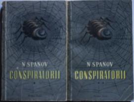 N. Spanov - Conspiratorii (2 vol.)