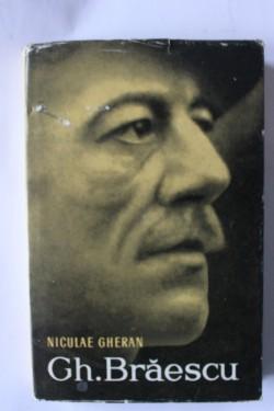Niculae Gheran - Gh. Braescu (editie hardcover)