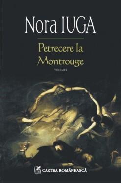Nora Iuga - Petrecere la Montrouge (cu autograf)