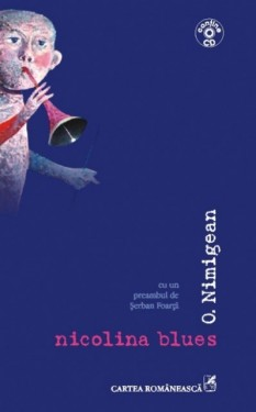 O. Nimigean - Nicolina blues (contine CD)