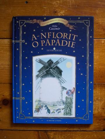 Otilia Cazimir - A-nflorit o papadie (editie hardcover)