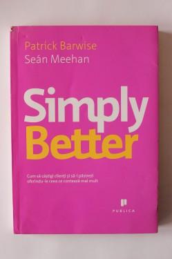 Patrick Barwise, Sean Meehan - Simply Better
