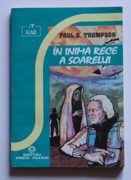 Paul B. Thompson - In inima rece a soarelui