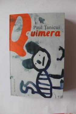 Paul Tanicui - Quimera (cu autograf)