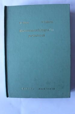 R. Priscu, V. Popescu - Electroencefalografia pediatrica (editie hardcover)