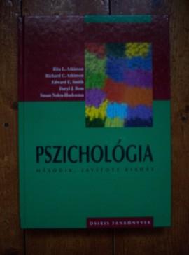 Rita L. Atkinson, Richard C. Atkinson, Edward E. Smith, Daryl J. Bem, Susan Nolen-Hoeksema - Pszichologia (editie hardcover)
