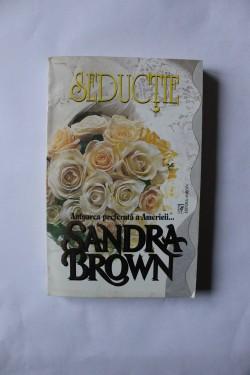 Sandra Brown - Seductie