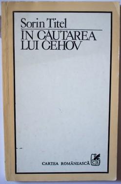 Sorin Titel - In cautarea lui Cehov