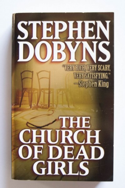 Stephen Dobyns - The Church of Dead Girls