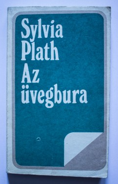 Sylvia Plath - Az uvegbura